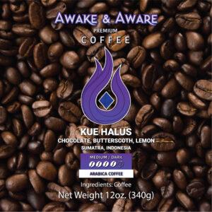 Awake-&-Aware-Kue-Halus-(Sumatra, Indonesia)-12oz-Single-Origin-Coffee-Beans-With-Clear-Label